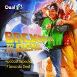 Protegido: Drops Deal – Acontece na Deal #4 – Back to the Deal!